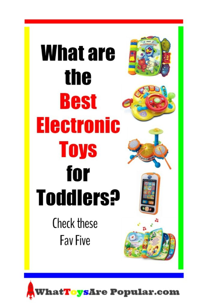 Electronic Toys For Preschoolers : What are the best electronic toys for toddlers