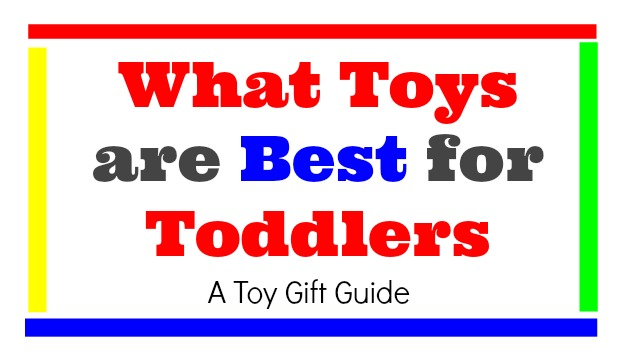 What Toys are Best for Toddlers
